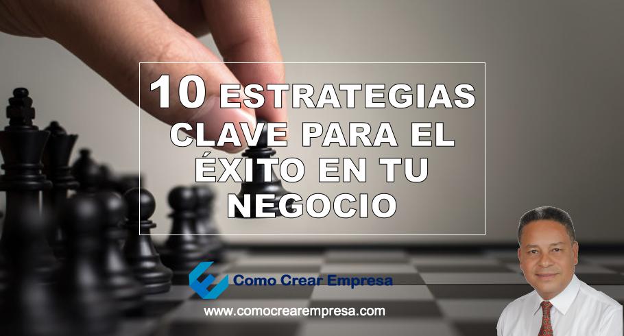 10 Estrategias para tu Negocio en épocas de Crisis